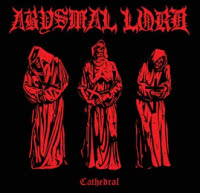 Abysmal Lord - Cathedral (2020) скачать