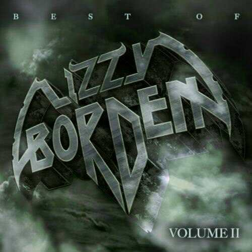 Lizzy Borden - Best of Lizzy Borden, Vol. 2 (2020)