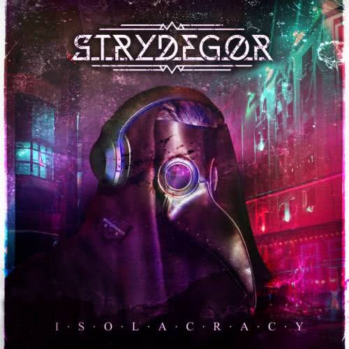 Strydegor - Isolacracy (2020)
