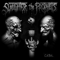 Slaughter The Prophets - Cabal (2020) скачать