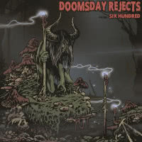 Doomsday Rejects - Volume: Six Hundred (2020)