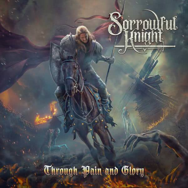 Sorrowful Knight - Trough Pain and Glory (2020)