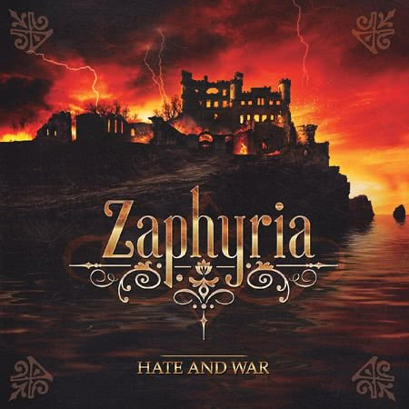 Zaphyria - Hate And War (2016)