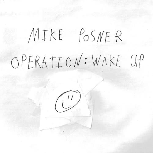 Mike Posner - Operation Wake Up (2020)
