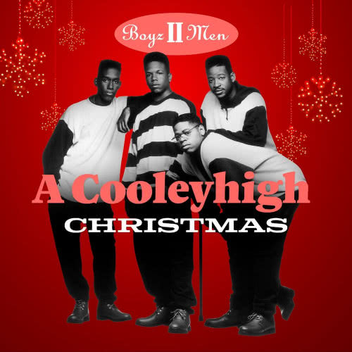 Boyz II Men - A Cooleyhigh Christmas (2020)