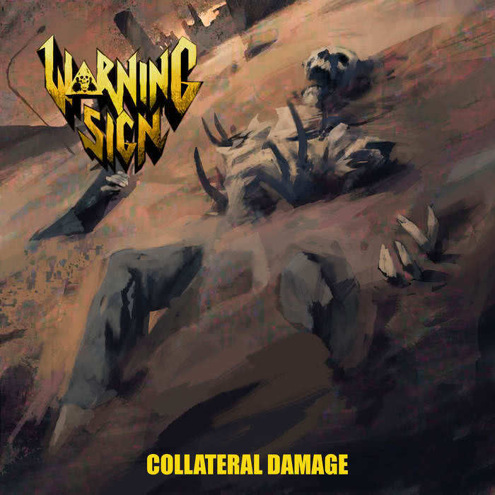 Warning Sign - Collateral Damage (2021)