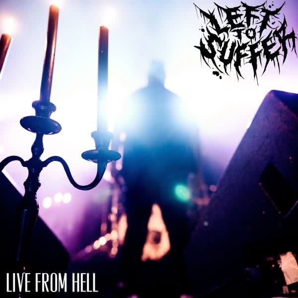 Left to Suffer - Live from Hell (2020)