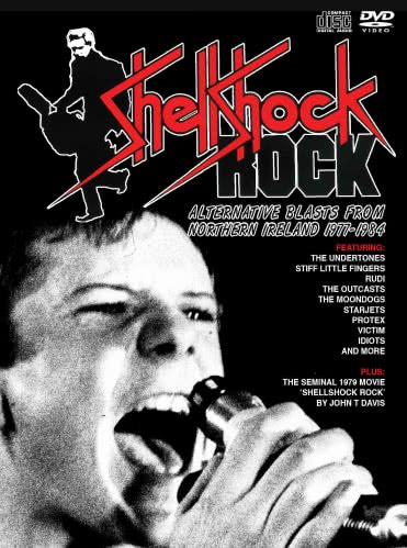 Shellshock Rock: Alternative Blasts From Northern Ireland 1977-1984 (2020)