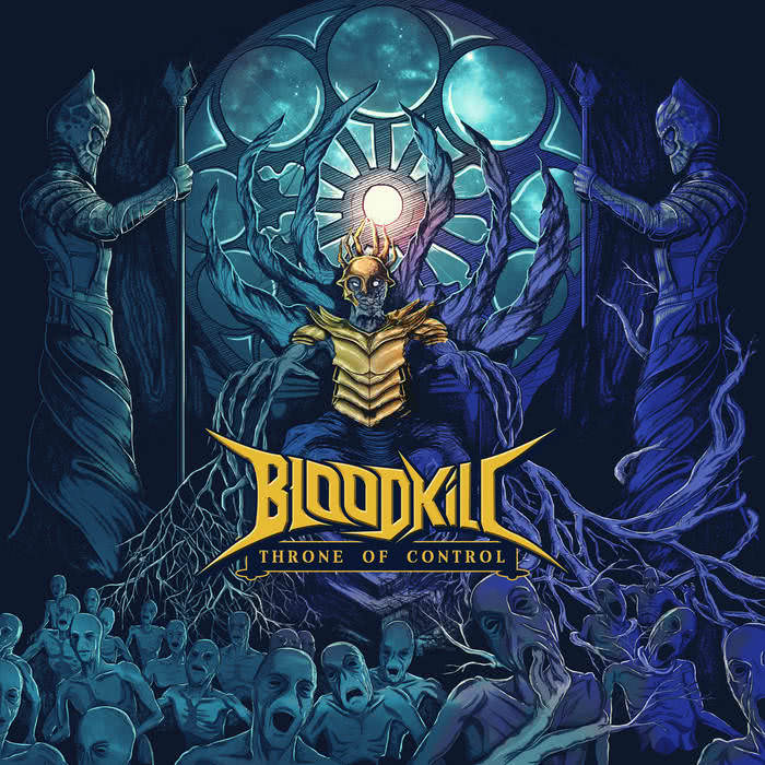 Bloodkill - Throne of Control (2021) скачать