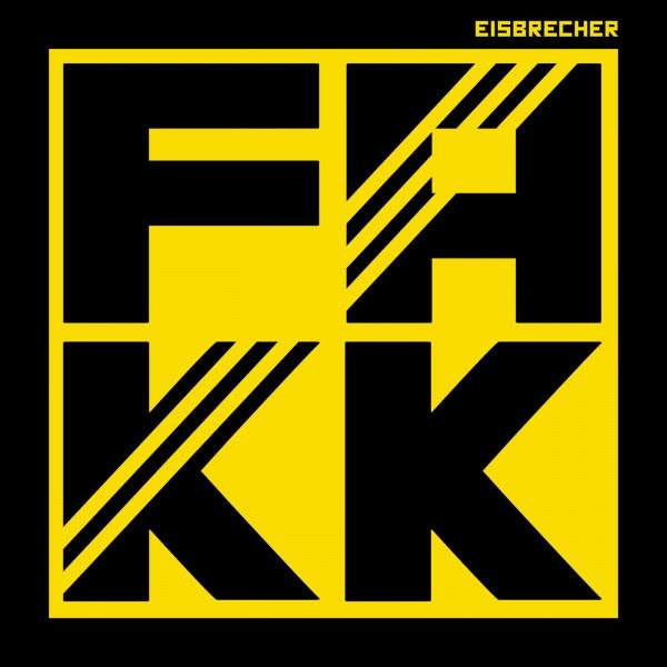 Eisbrecher - FAKK (Single) (2021)