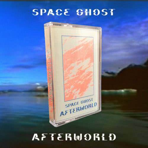 Space Ghost - Afterworld (2020)