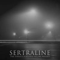 Sertraline - The Streetlight Was All We Needed (2021) скачать