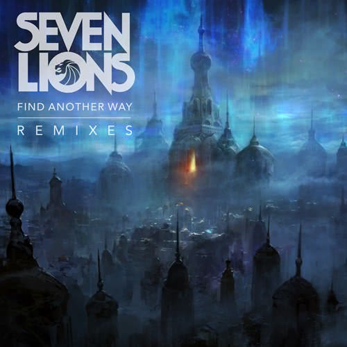 Seven Lions - Find Another Way (2020)