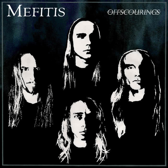 Mefitis - Offscourings (2021)