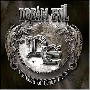 Dream Evil - The Book Of Heavy Metal (2004) скачать