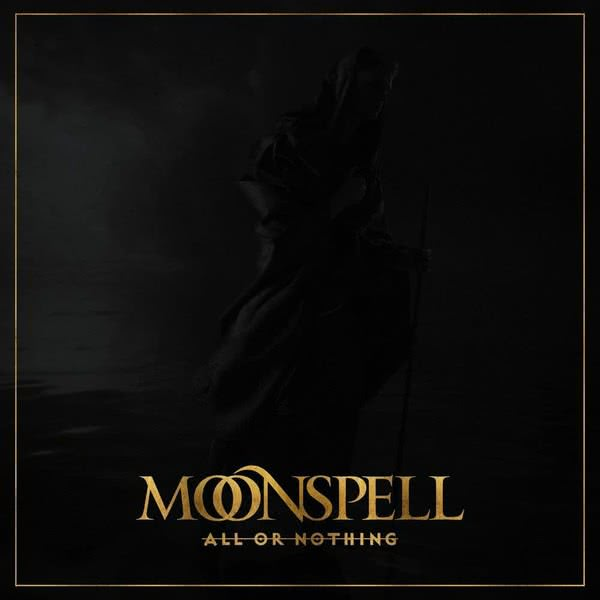 Moonspell - All or Nothing (Single) (2021) скачать