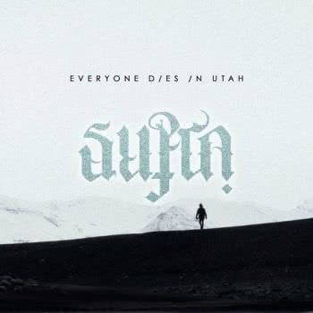 Everyone Dies In Utah - Supra (2021) скачать