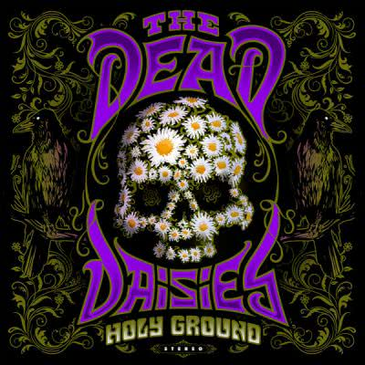 The Dead Daisies - Holy Ground (2021) скачать