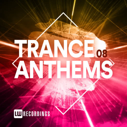 Trance Anthems Vol. 08 (2020)