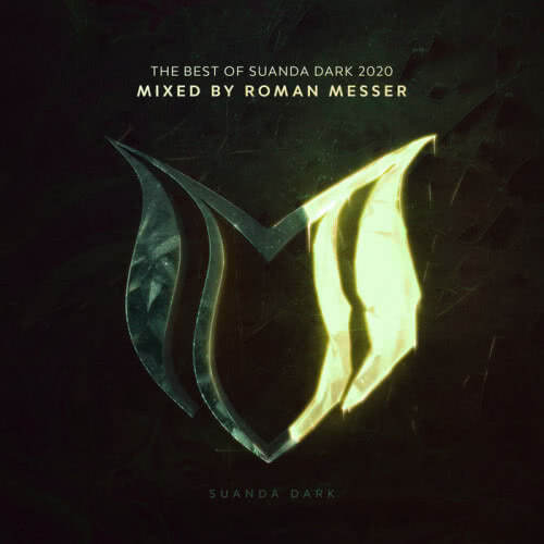 The Best Of Suanda Dark 2020 (mixed by Roman Messer) (2020) скачать