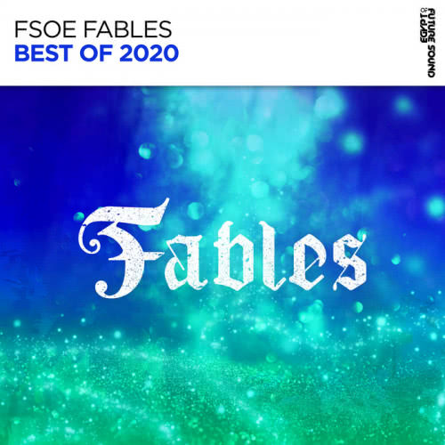 Best Of FSOE Fables 2020 (2020) скачать