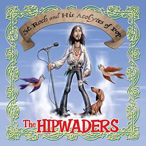 The Hipwaders - St. Roch And His Acolytes Of Pop (2021)