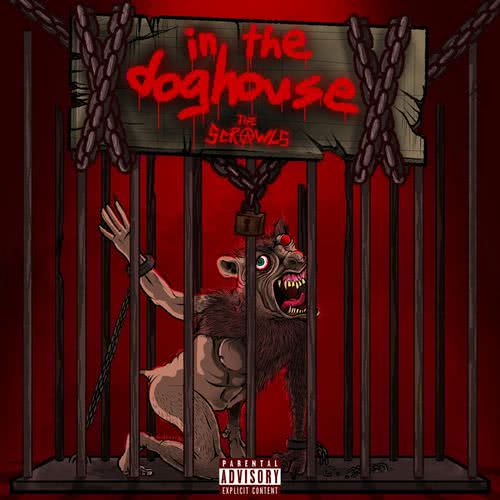 The Scrawls - In the Doghouse (2021) скачать