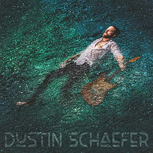 Dustin Schaefer - Dustin Schaefer (2021)