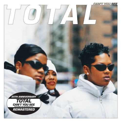 Total - Can't You See (2021)