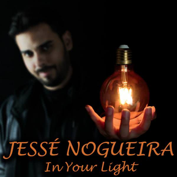 Jesse Nogueira - In Your Light (2021)