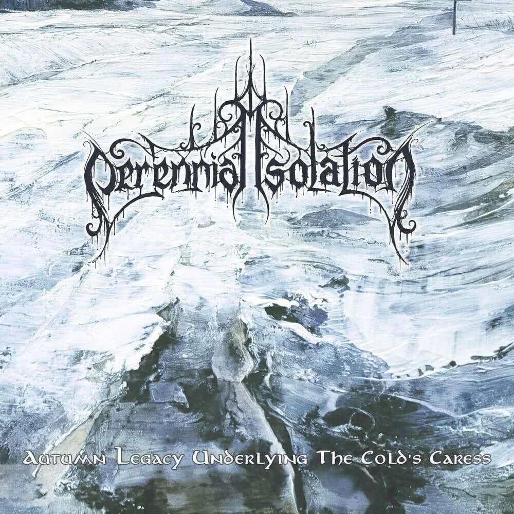Perennial Isolation - Autumn Legacy Underlying The Cold's Caress (Single) (2021)