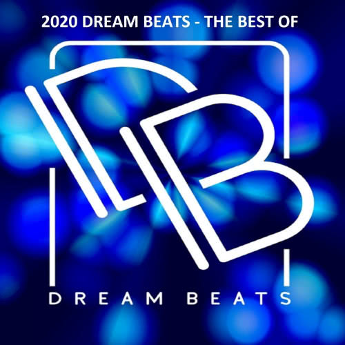Dream Travel - 2020 Dream Beats: The Best Of (2020) скачать