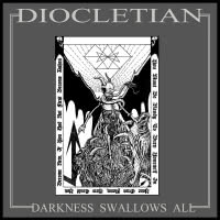 Diocletian - Darkness Swallows All (2021) скачать