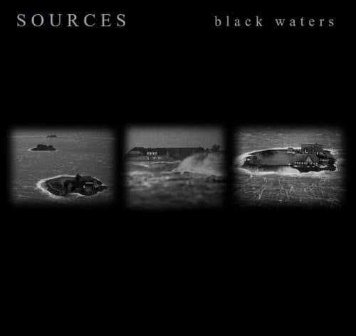 Sources - Black Waters (2021)
