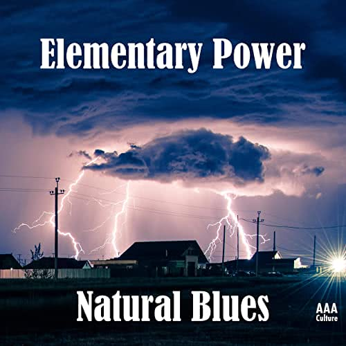 Natural Blues - Elementary Power (2021)