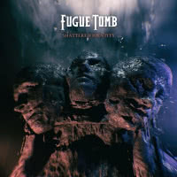 Fugue Tomb - Shattered Identity (2021)