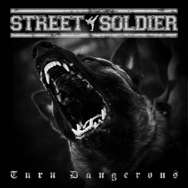 Street Soldier - Turn Dangerous (2021)