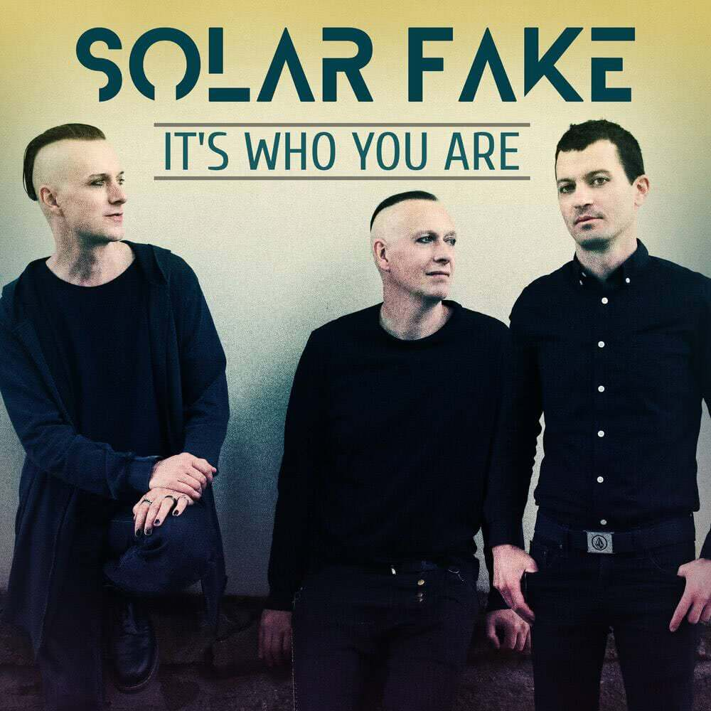 Solar Fake - It's Who You Are (Single) (2021)