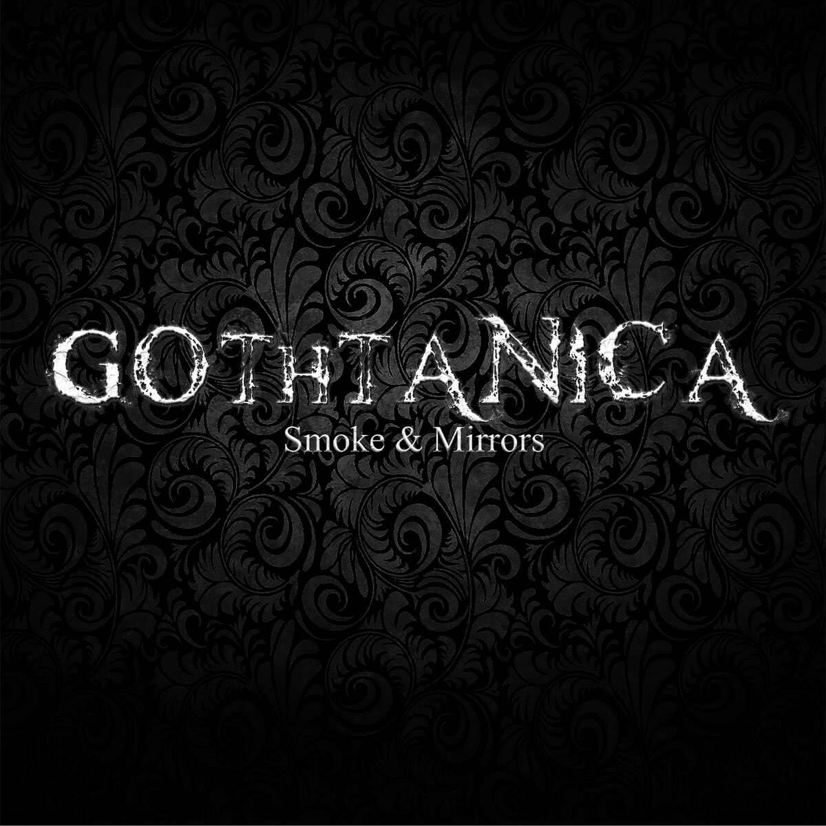 Gothtanica - Smoke & Mirrors (Single) (2021) скачать