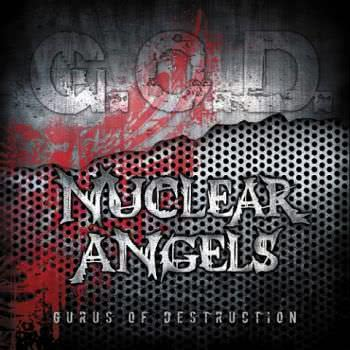 Nuclear Angels - Gurus of Destruction (2021) скачать