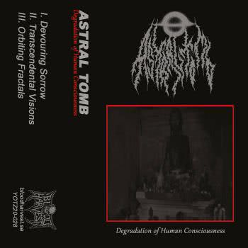 Astral Tomb - Degradation of Human Consciousness (2021)