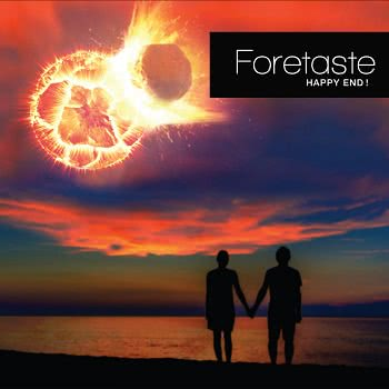 Foretaste - Happy End (2021) скачать