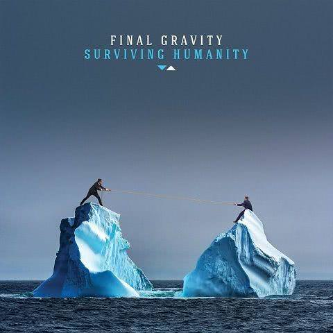 Final Gravity - Surviving Humanity (2021)