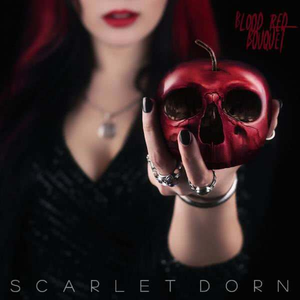Scarlet Dorn - Blood Red Bouquet (2021) скачать