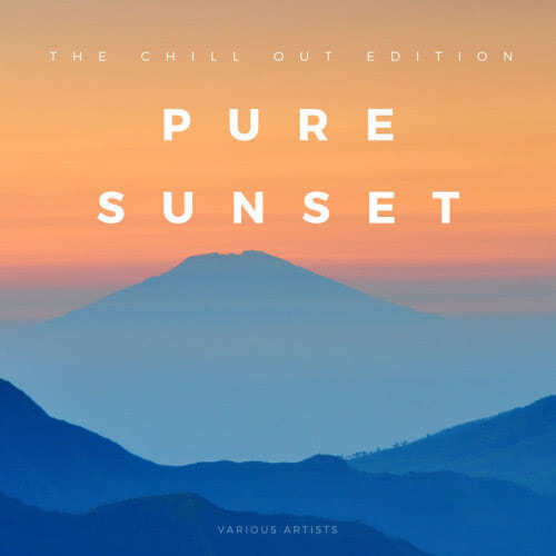 Pure Sunset (The Chill-Out Edition) (2021) скачать