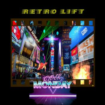 Cyber Monday - Retro Lift (2021) скачать