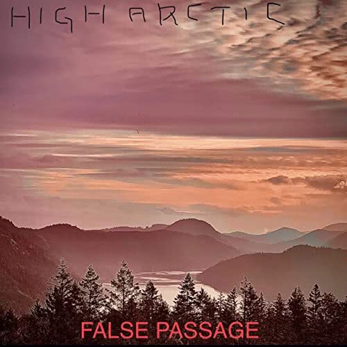 High Arctic - False Passage (2021) скачать