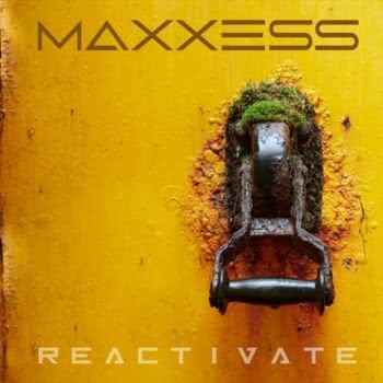 Maxxess - Reactivate (2021) скачать