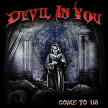 Devil In You - Come To Us (2020) скачать