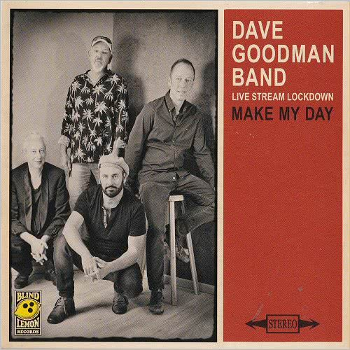 Dave Goodman Band - Make My Day (2021) скачать